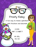 Fractions and Decimals! Frosty Relay: A fun way to review