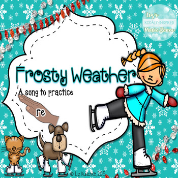 Frosty Weather: A Song to Present Re