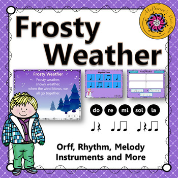 Elementary Music Lesson ~ Frosty Weather: Orff, Rhythm, Melody and Instruments