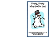Frosty What Do You See