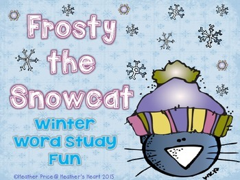 Frosty the Snowcat- Winter Word Study Fun
