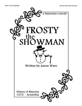 Frosty the Snowman -a Comedy play-
