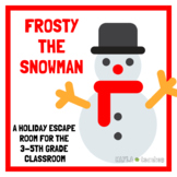 Frosty the Snowman: A Holiday Escape Room for 3-5th Grade