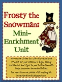 Frosty the Snowman: Mini-Enrichment Unit