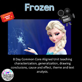 Frozen- A 7 Day unit using the movie to teach analysis and