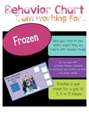 "Frozen Behavior Chart "" I am working for"""