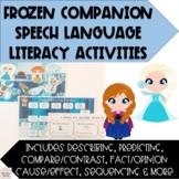 Frozen Companion Pack (Speech & Language Therapy CCSS)