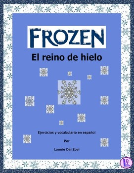 Frozen - (Congelado )- Video Companion (in Spanish ) by Lonnie Dai Zovi