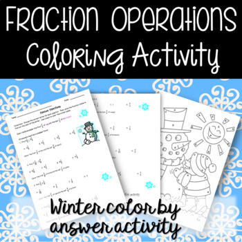 Fraction Operations Coloring Activity & Fun Riddle (Add, Subt, Mult, and Divide)