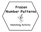 """Frozen"" Number Patterns Match-Up ~ Center Activity"
