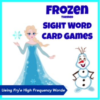 Frozen Themed Sight Word Card Games - Fry's High Frequency Words
