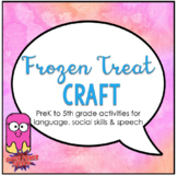 Frozen Treats Craft for Speech Therapy