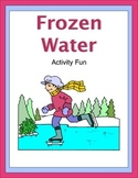 Frozen Water Activity Fun