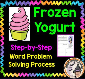 Frozen Yogurt Word Problem Solving Step by Step Process Pr