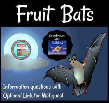Fruit Bat Webquest Printable Questions, Companion to Stellaluna
