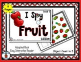 Fruit Book (1)  - Adapted 'I Spy' Easy Interactive Reader
