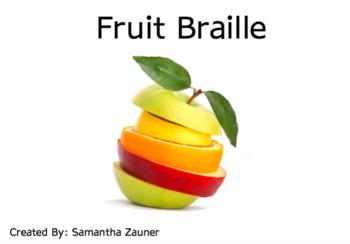 Fruit Braille