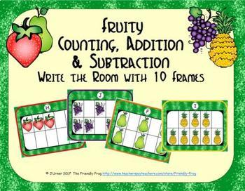 Fruit Counting, Addition & Subtraction with Ten Frames {Su