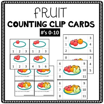 Fruit Counting Clip Cards