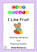 Fruit Easy Readers Patterned Sentences For Beginner Readers Bundle