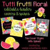 Fruit & Floral Classroom Theme Editable Binder Covers and Spines