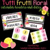 Fruit & Floral Classroom Theme Calendar Set