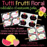 Fruit & Floral Classroom Theme Editable Jobs