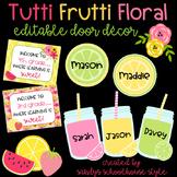 Fruit & Floral Classroom Theme Editable Door Decor