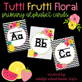 Fruit & Floral Classroom Theme Primary Alphabet Posters