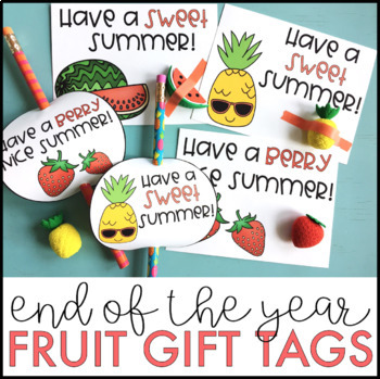 Fruit Gift Tags | End of the Year Gift Tags