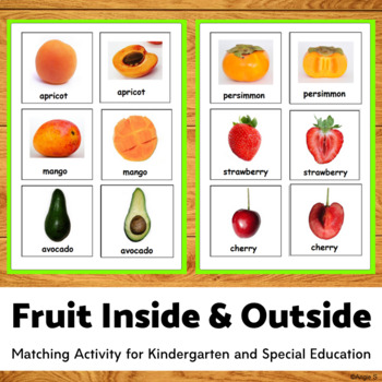 Fruit Inside and Outside Matching Activity (Fruit names included)