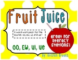 Fruit Juice! (Long U: ew, ui, oo, and ue Literacy Station Word Work PACK!)