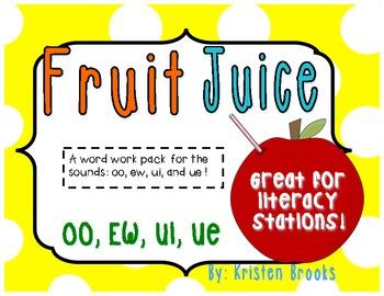 Fruit Juice! (Long U: ew, ui, oo, and ue Literacy Station Word Work PACK!)