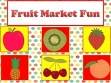 Fruit Market Activities for Addition, Subtraction, and Mon