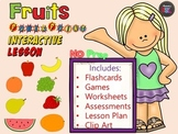 Fruit - NO PREP Lesson - Power Point Interactive - Games, Flashcards, Worksheet