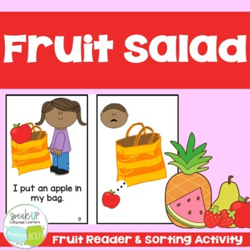Fruit Salad Emergent Reader Book ~ Simplified for Young Readers