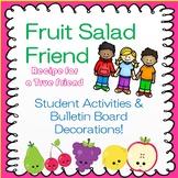 Fruit Salad Friend Activities & Bulletin Board Decor