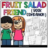 Fruit Salad Friend Book Companion [ Craft, Writing, and Visual Recipe! ]