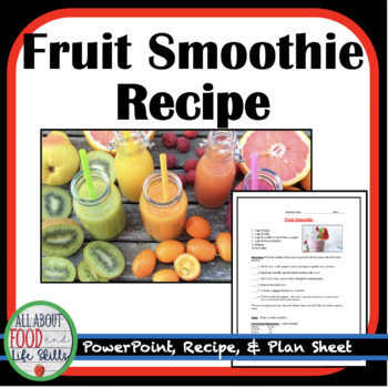 Fruit Smoothie Recipe & Plan Sheet- Hands on Activity!