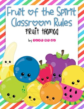 Fruit Themed Fruit of the Spirit Classroom Rules Posters *FREEBIE!*