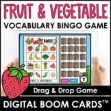 Fruit & Vegetable Digital BINGO Game - Vocabulary Building - Boom Cards™