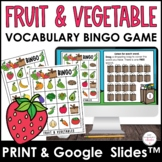Fruit & Vegetable Vocabulary Bingo Game - Print & Digital BUNDLE