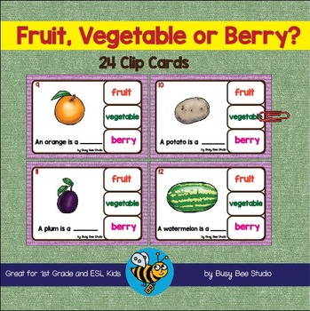 Literacy Centers | Fruit, Vegetable or Berry? Clip Cards