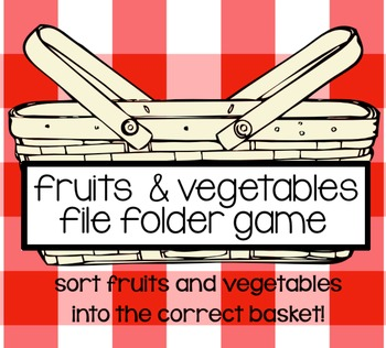 Fruit & Vegetables File Folder Game