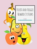 Fruit & Veggie Rewards-Includes Printable&Google Slides ve