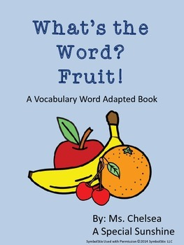 Fruit Vocabulary Unit for Special Education