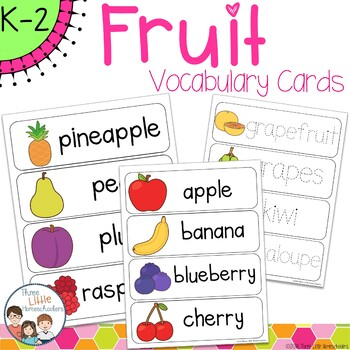 Fruit Vocabulary Word Wall Cards plus Write and Wipe Version