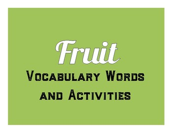 Fruit Vocabulary and Activities