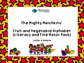 Fruit and Vegetable Alphabet: Literacy and Fine Motor Pack (Sample Letter A)