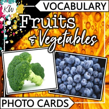 Fruit and Vegetable Vocabulary Photo Flashcards